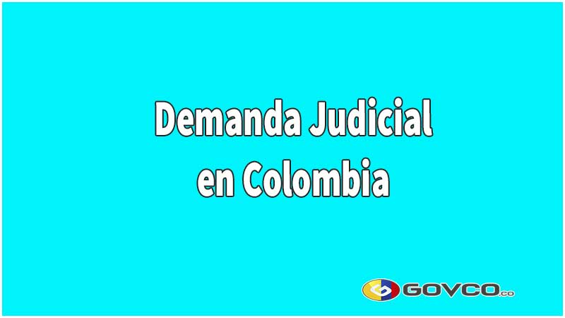 demanda judicial colombia