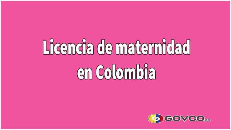 Licencia de maternidad en Colombia 2