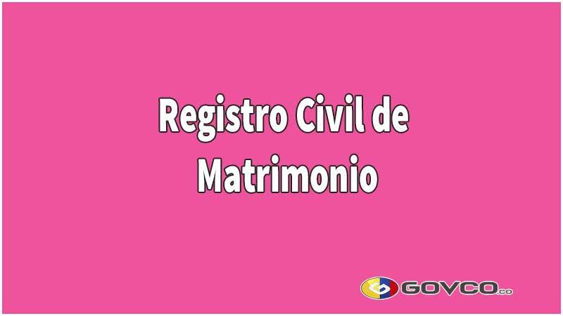 registro civil de matrimonio en colombia