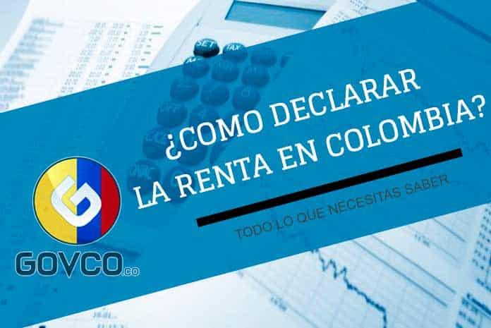 como declarar la renta en colombia