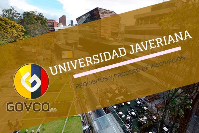 Universidad Javeriana proceso de inscripción y requisitos